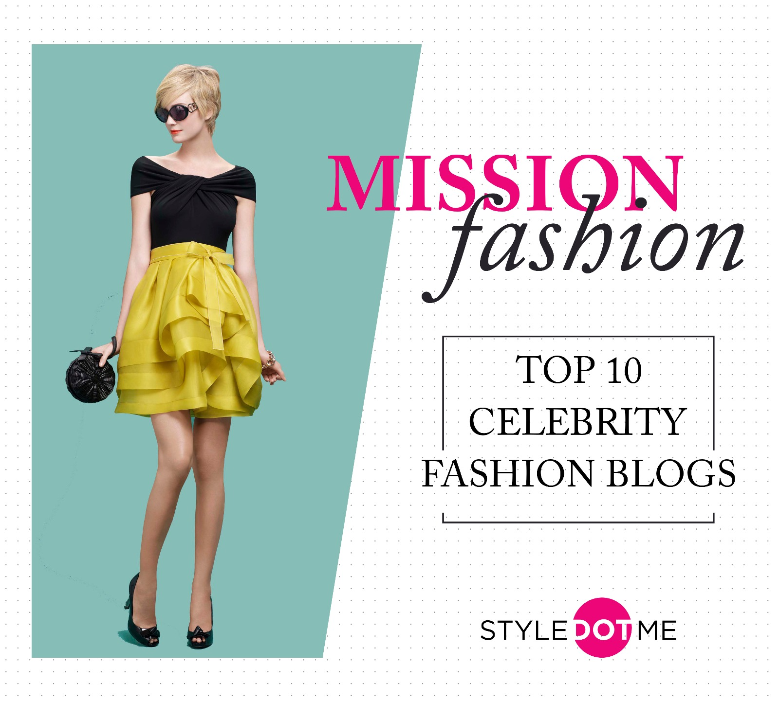 Mission fashion top 10 celebrity fashion blogs Celebrity fashion style blog